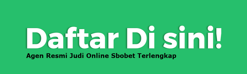 Daftar judi online Sbobet mudah simpel dan praktis